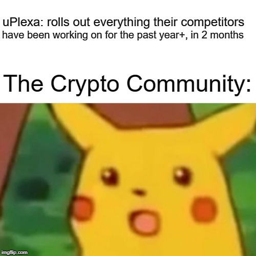 uPlexa meme pulled from a uPlexa community member in the UPX Discord